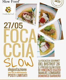 Focaccia Slow – La focaccia gourmet del Bistrot26 incontra a Teano i presidi Slow Food