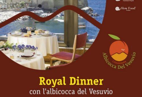 Royal dinner con… l'albicocca del Vesuvio