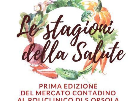 UN MERCATO AGRICOLO ALL'OSPEDALE SANT'ORSOLA DI BOLOGNA, IN COLLABORAZIONE CON SLOW FOOD BOLOGNA