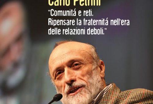 CARLO PETRINI TORNA IN ROMAGNA PER PARLARE DI COMUNITA' E RETI