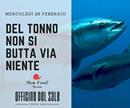 Slow Food Ravenna : del tonno non si butta via niente