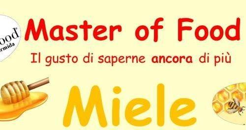 Master of Food Il Miele a Millesimo