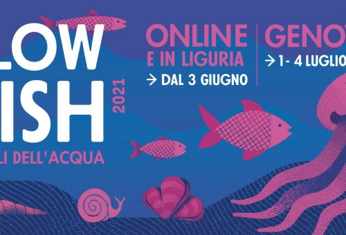 Welcome Slow Fish 2021 da Slow Food Liguria