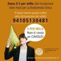 Il tuo 5×1000 alla Fondazione Slow Food!
