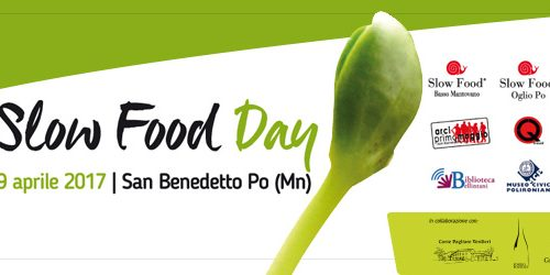SLOW FOOD DAY 2017 SAN BENEDETTO PO (MN) – 9 aprile 2017