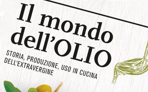 Il mondo dell'olio, Slow Food Editore