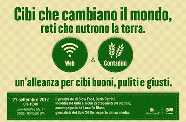 Cibi che cambiano il mondo, reti che nutrono la terra: Carlo Petrini incontra H-Farm