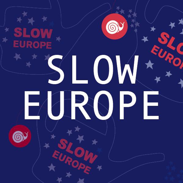 Slow Europe
