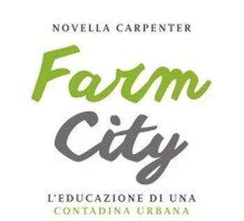 Farm City – 5 consigli da una contadina urbana