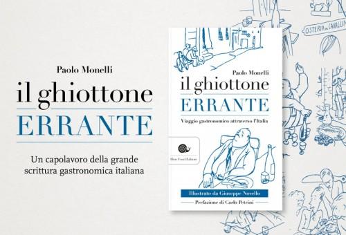 Il ghiottone errante: agli albori della critica gastronomica italiana