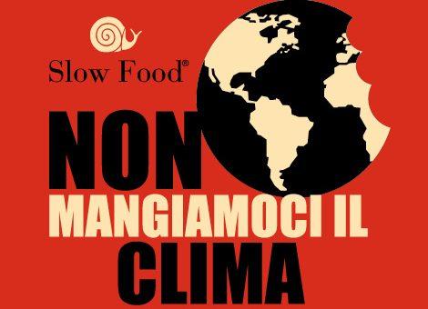 Non mangiamoci il clima – L'appello di Slow Food in vista della Cop22 a Marrakech