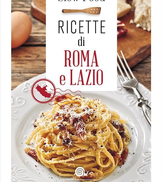 Ricette di Roma e Lazio, per una carbonara a regola d'arte!