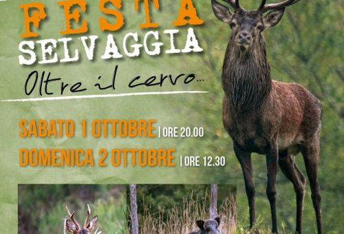 FESTA SELVAGGIA, PER LANCIARE LA FILIERA MONTANA DEL SELVATICO IN ROMAGNA ( 1 e 2 ottobre /Corniolo)