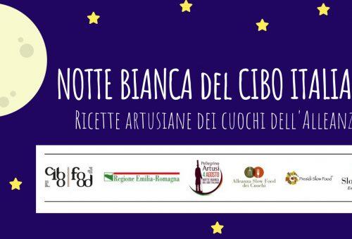 Notte Bianca del cibo Italiano: i Cuochi dell'Alleanza dell'Emilia-Romagna festeggiano Pellegrino Artusi