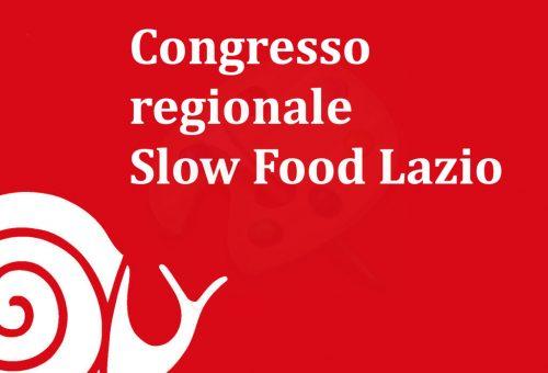 Lunedì 10 maggio il Congresso di Slow Food Lazio