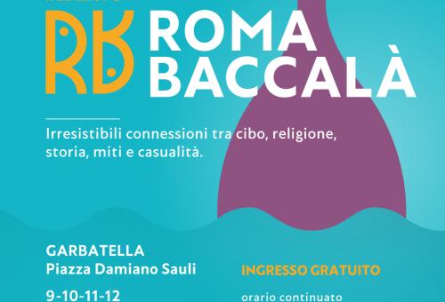 """SLOW FOOD A """"ROMA BACCALÀ"""" Irresistibili connessioni tra cibo, religione, storia, miti e casualità"""
