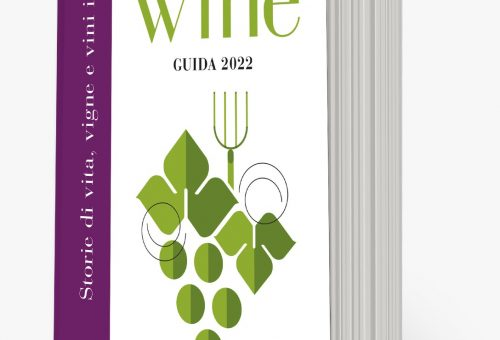 La guida Slow Wine 2022 torna in vigna