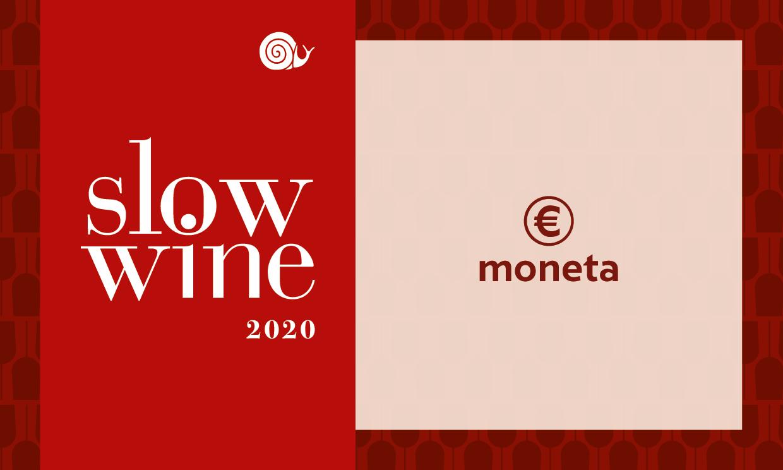 Ecco A Voi Le Cantine Moneta Di Slow Wine 2020 Slowine