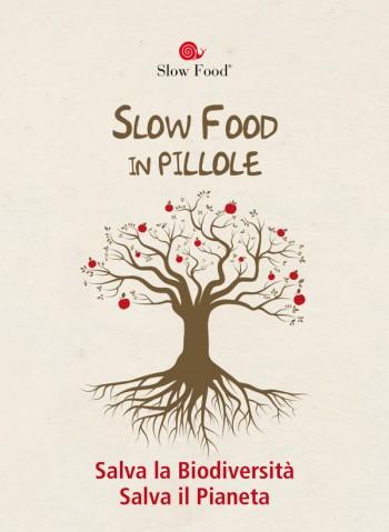 Slow Food in pillole!