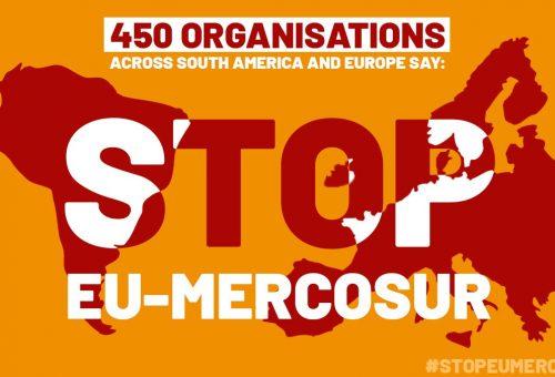 Stop Mercosur: 450 organizzazioni unite per bloccare il trattato commerciale